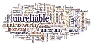 Unreliability and its damaging effects