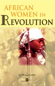 The African Woman in revolution, in need and indeed