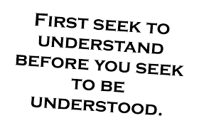 first seek to understand