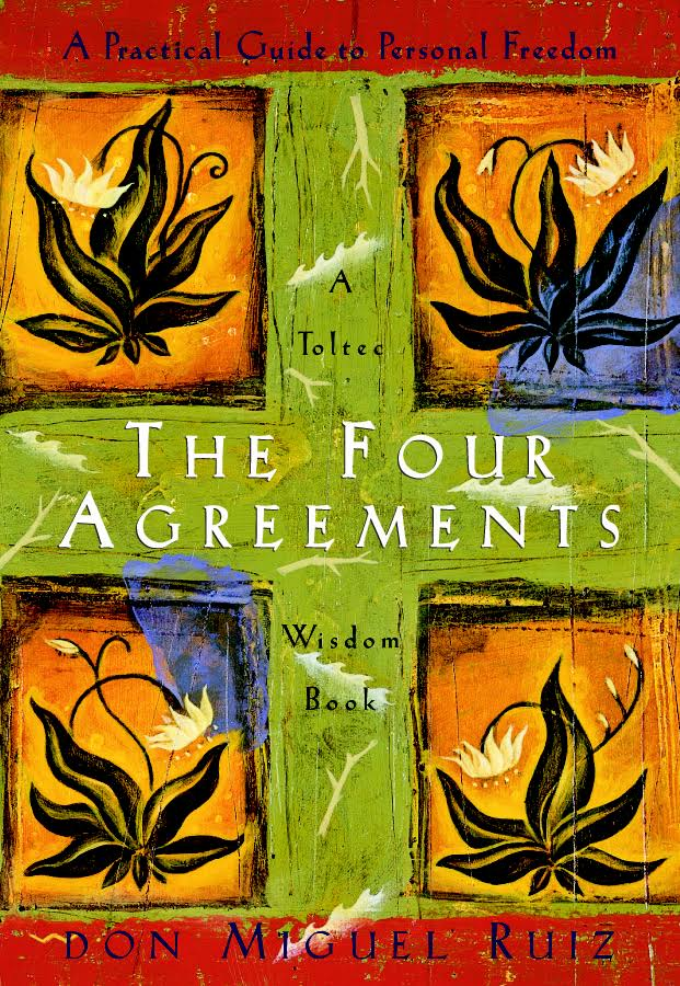 Book Presentation : The Four Agreements: A Practical Guide to Personal Freedom (A Toltec Wisdom Book) by Don Miguel Ruiz, Janet Mills