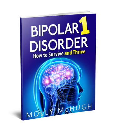 bipolar-1-disorder-how-to-survive-and-thrive-by-molly