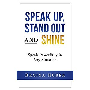 Stand Up Speak out and Shine
