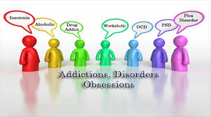 Addictions and disorders
